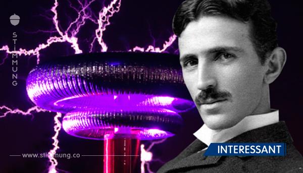 Laut Nikola Tesla wird so die menschliche Energie erhöht