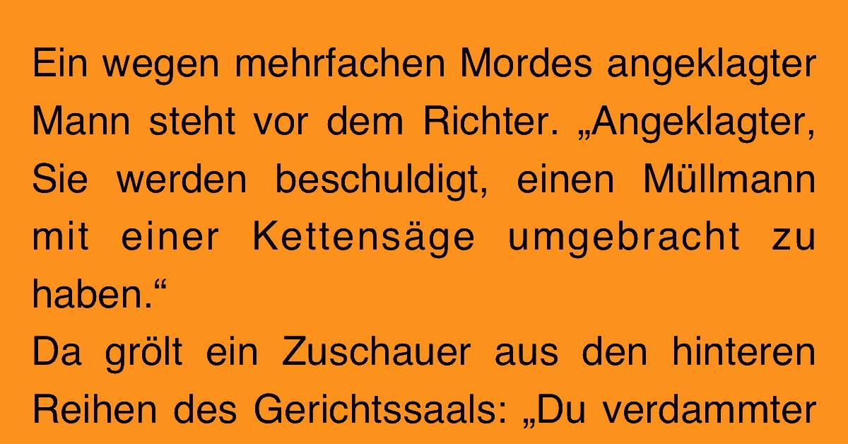 Witz des Tages: Störenfried raubt Richter den Nerv.