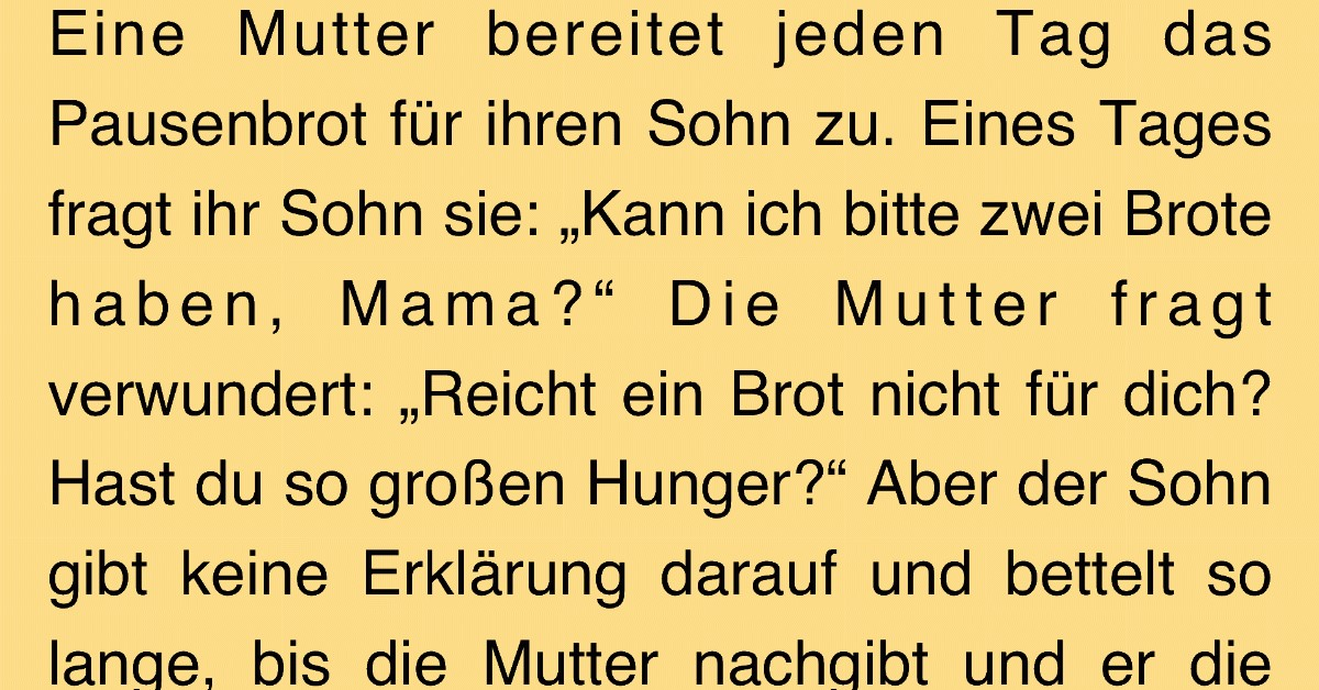 Bitte von Sohn bringt Mutter zum Weinen.