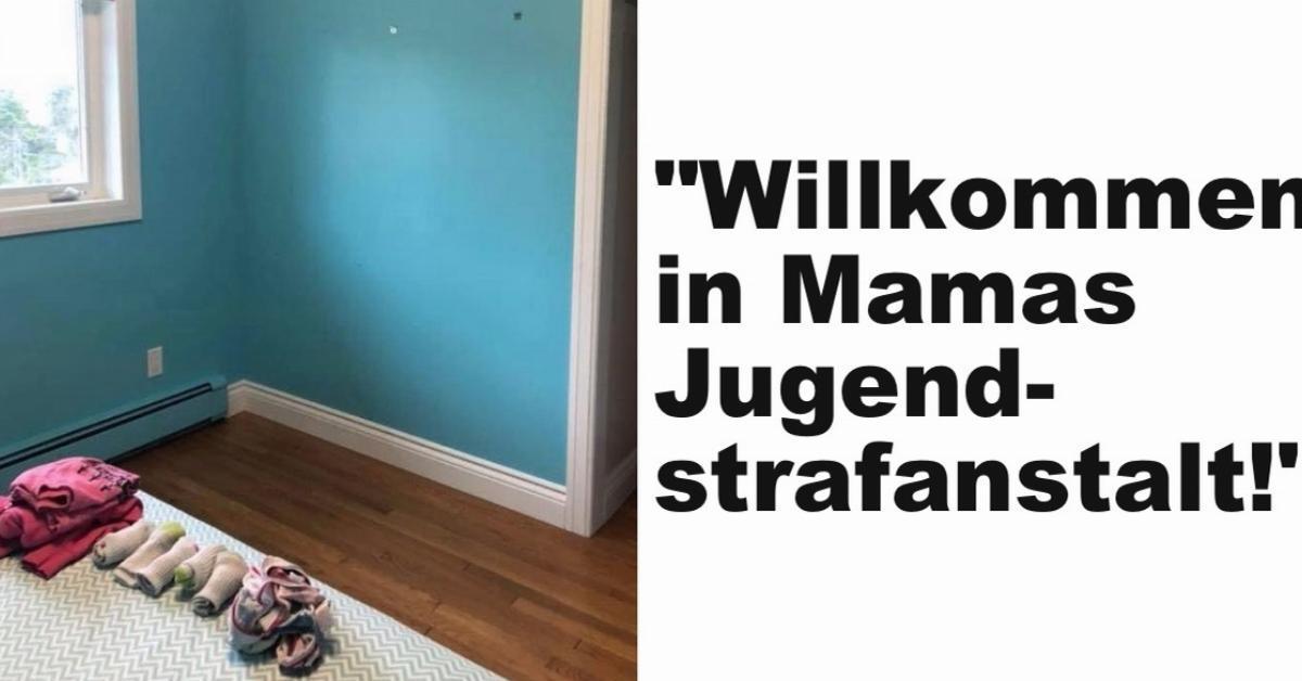 Mutter verwandelt Zimmer von Tochter in Jugendstrafanstalt.
