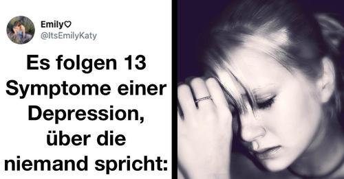 13 Tweets über die schrecklichen Symptome einer Depression